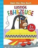 Mein Mix-Max-Buch Lustige Fahrzeuge