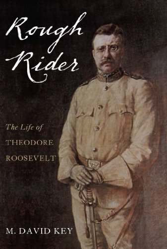 Rough Rider: The Life of Teddy Roosevelt (English Edition)