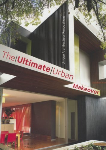 Ultimate Urban Makeover by Stephen Crafti (2007-09-06)