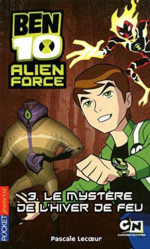 Ben 10 Alien Force T3 Mystere par Pascale Lecoeur