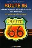 Route 66: Amerikas legendärer Highway von Chicago nach Los Angeles (Vista Point Reiseplaner)