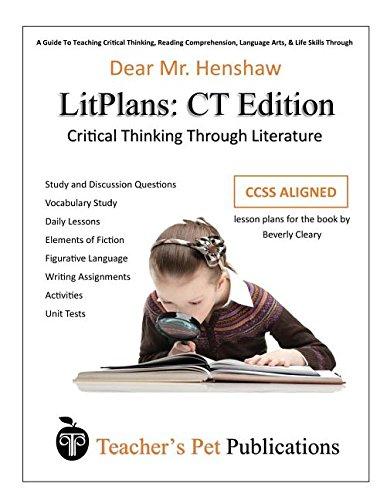 Litplan Lesson Plans, Critical Thinking Edition: Dear Mr. Henshaw