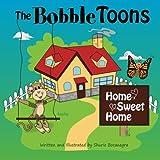 The BobbleToons Home Sweet Home