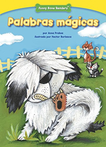 Palabras mágicas (The Magic Words): Showing Respect (Funny Bone Readers ™ — en español) por Anna Prokos