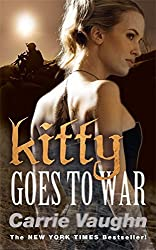 Kitty Goes to War (Kitty Norville 8) by Carrie Vaughn (2011-01-13)