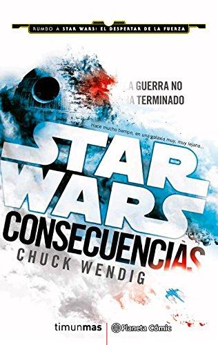 Star Wars Consecuencias (Aftermath) (novela) (Star Wars: Novelas)