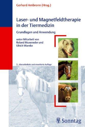 Lasertherapie und Magnetfeldtherapie in der Tiermedizin: Grundlagen und Anwendung