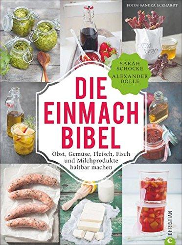 """Die Einmach-Bibel"""