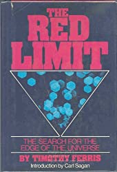 The Red Limit: The Search for the Edge of the Universe by Timothy Ferris (1977-04-06)