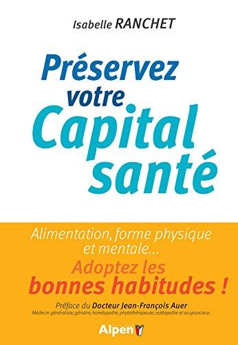 Préserver votre capital santé