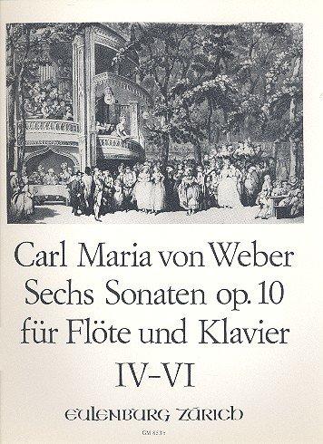 6 Sonaten opus.10 Band 2 (Nr.4-6): für Flöte und Klavier (Und Klavier Flöte Für Vier Sonaten)