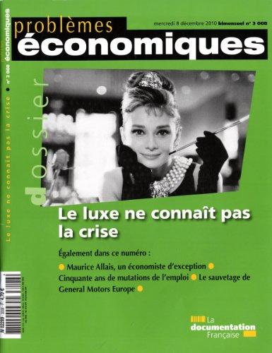 Le luxe ne connaît pas la crise (N.3008)