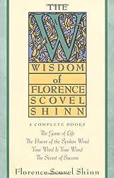 The Wisdom of Florence Scovel Shinn