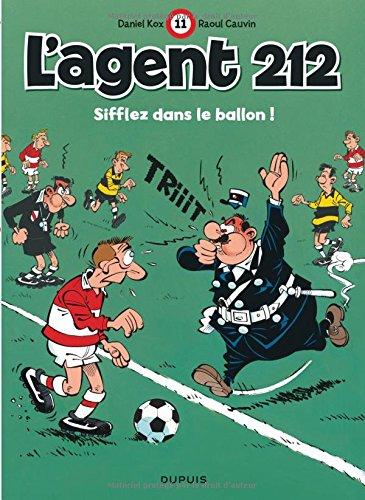 L'agent 212, tome 11 : Sifflez dans le ballon