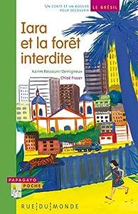 "Afficher ""Iara et la forêt interdite"""