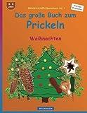 BROCKHAUSEN Bastelbuch Bd. 4 - Das grosse Buch zum Prickeln: Weihnachten
