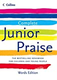 Complete Junior Praise: : Words edition