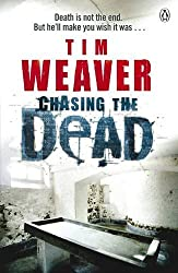 Chasing the Dead by Tim Weaver (2011-07-07)