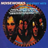 Songtexte von Noiseworks - Greatest Hits
