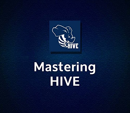 Mastering HIVE