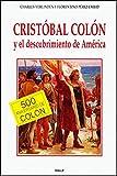 *Cristóbal Colón y el descubrimiento de América (Historia y Biografías)