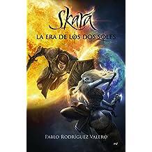 Skara: La era de los dos soles (Narrativa)