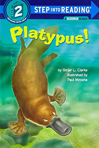 Platypus! (STEP INTO READING STEP 2)