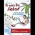 Tu was Du liebst und Du musst nie wieder arbeiten!: Kapitel 1 - Finde heraus was Du liebst