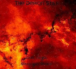 The Demon Star Ebook Carl Nagel Amazonin Kindle Store