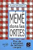 Mémé dans les orties - Editions de la Loupe - 11/05/2018