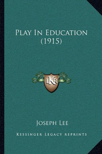 Play in Education (1915)