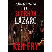 La sucesión Lázaro (Spanish Edition)