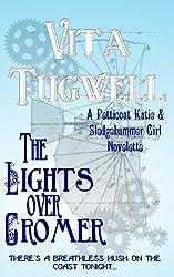 The Lights Over Cromer (Petticoat Katie & Sledgehammer Girl Short Stories)