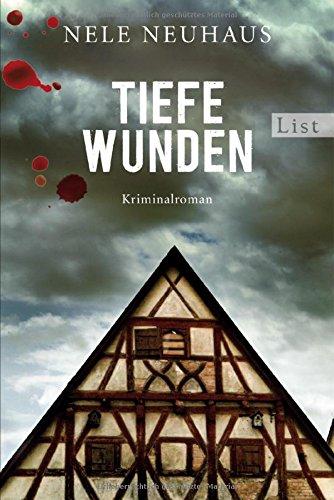Tiefe Wunden: Der dritte Fall für Bodenstein und Kirchhoff (Ein Bodenstein-Kirchhoff-Krimi, Band 3) -
