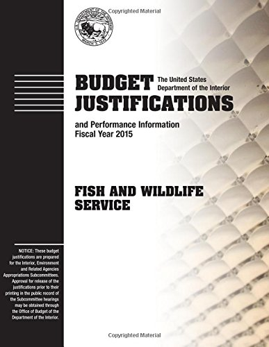 Budget Justifications and Performance Information Fiscal Year 2015: Fish and Wildlife Service