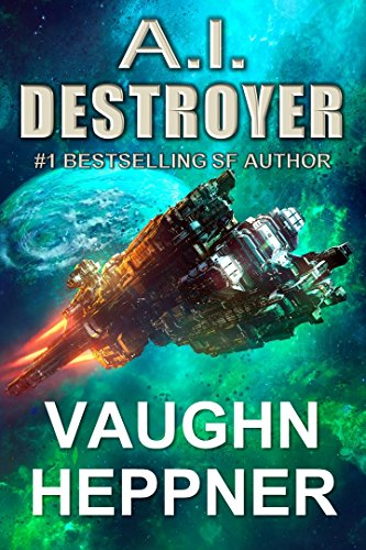 A.I. Destroyer (The A.I. Series Book 1) (English Edition)