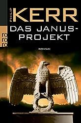 Das Janusprojekt (Privatdetektiv Bernie Gunther)