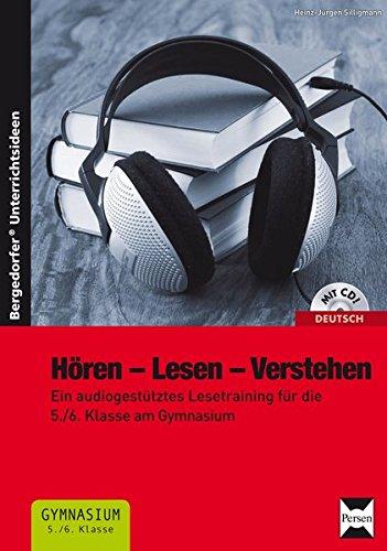 Hören - Lesen - Verstehen: Ein audiogestütztes Lesetraining für die 5./6. Klasse am Gymnasium