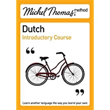 Michel Thomas Method: Dutch Introductory Course