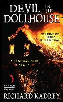 Devil in the Dollhouse: A Sandman Slim Story by [Kadrey, Richard]