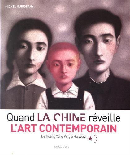 Quand la Chine réveille l'art contemporain par Michel Nuridsany