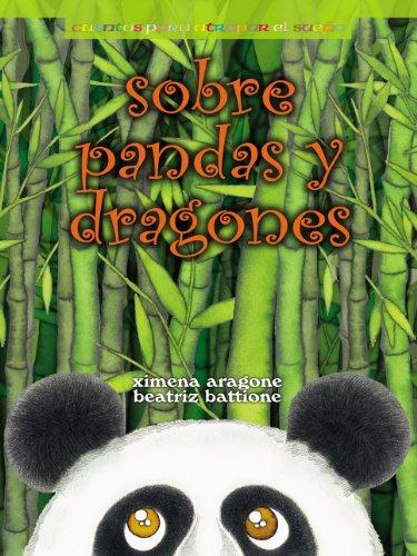 Sobre pandas y dragones por Beatriz Battione
