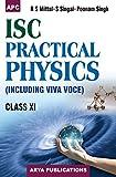 I.S.C. Practical Physics (Including Viva Voce) Class - XI