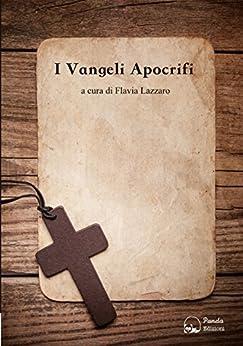 I Vangeli apocrifi di [Aa.Vv.]