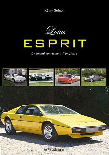 Lotus Esprit : Le grand tourisme à l'anglaise