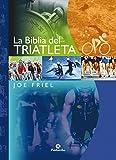 Image de La Biblia del triatleta (Bicolor) (Deportes nº 22)
