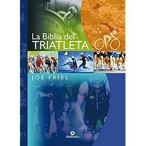 La Biblia del triatleta (Bicolor) (Deportes nº 22)
