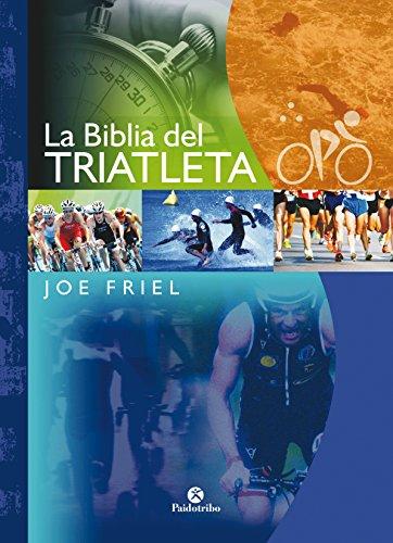 La Biblia del triatleta (Bicolor) (Deportes nº 22) por Joe Friel