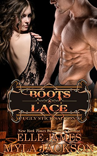 Boots & Lace: Volume 7 (Ugly Stick Saloon)