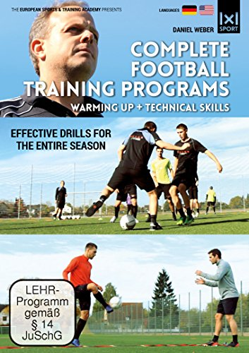 Complete Football Training Programs Warming up + Technical Skills   Effective Drills for an entire Season